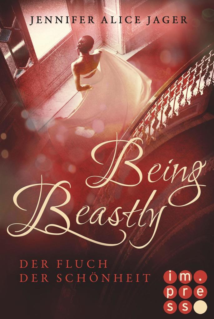 Being Beastly. Der Fluch der Schönheit (Märchenadaption von »Die Schöne und das Biest«) als eBook