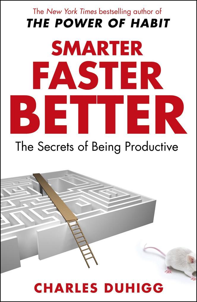Smarter Faster Better als eBook von Charles Duhigg