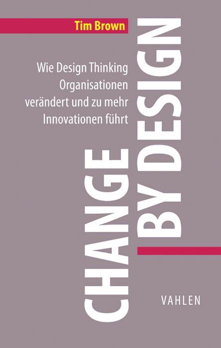 Change by Design als Buch (gebunden)