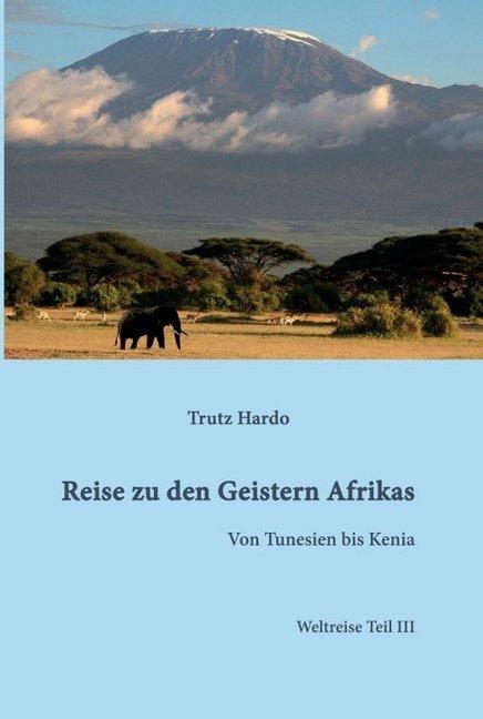 Reise zu den Geistern Afrikas als Buch