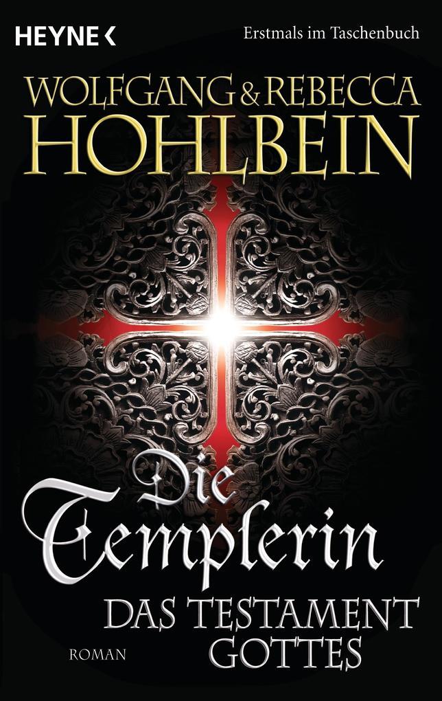 Die Templerin - Das Testament Gottes als eBook