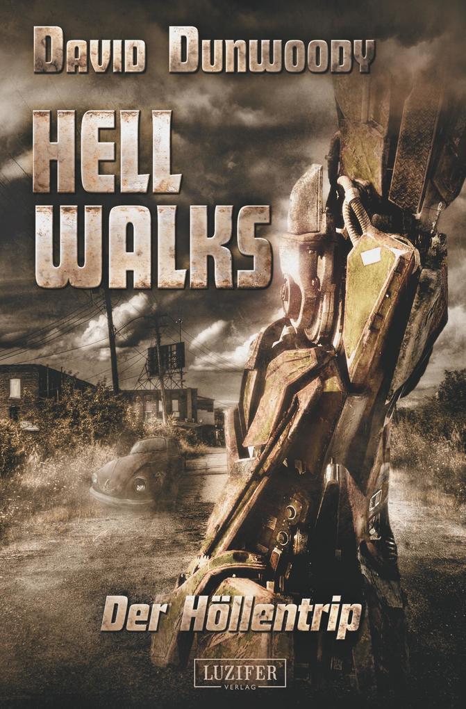 HELL WALKS - DER HÖLLENTRIP als Buch