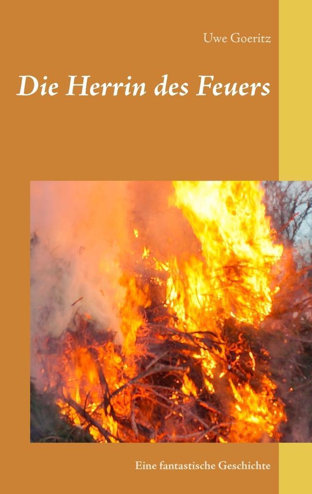 Die Herrin des Feuers als eBook