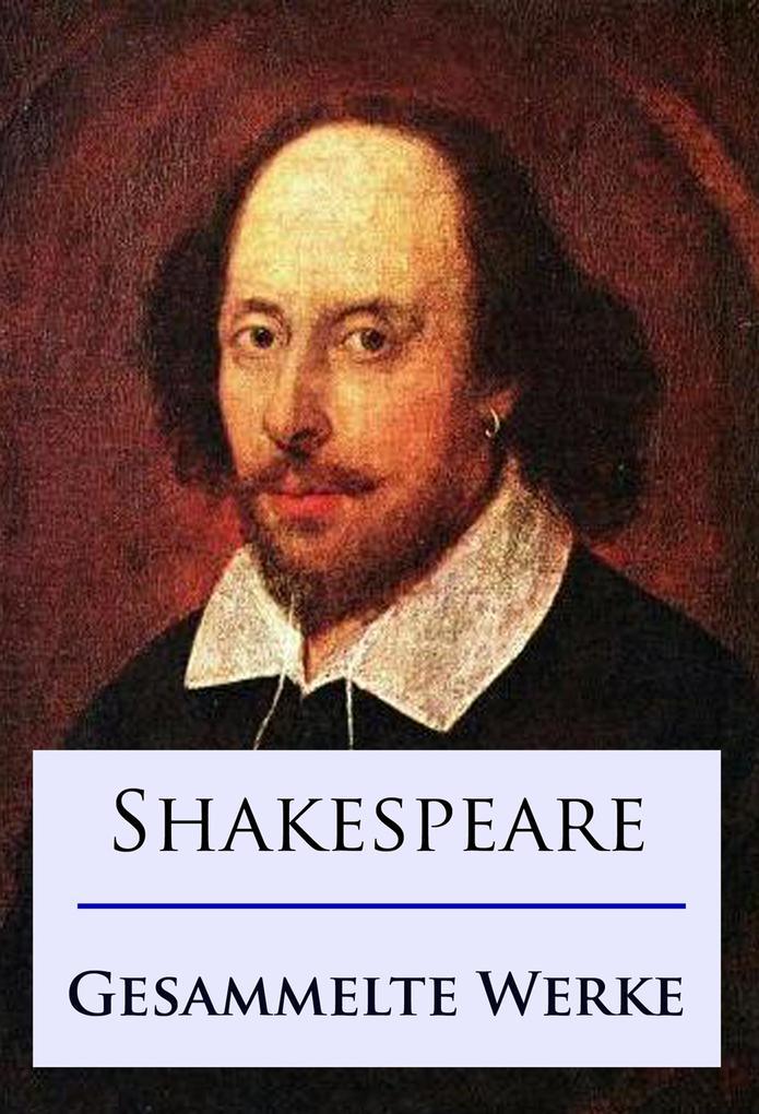 Shakespeare - Gesammelte Werke als eBook