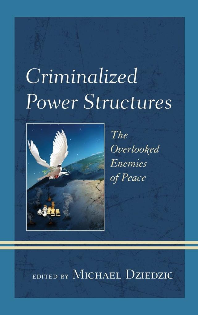 Criminalized Power Structures
