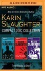 Karin Slaughter - Collection: Beyond Reach & Fractured & Undone