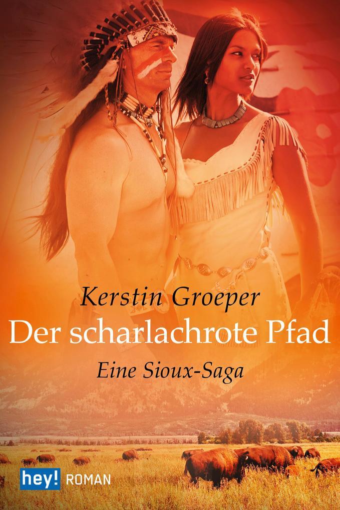 Der scharlachrote Pfad als eBook von Kerstin Groeper