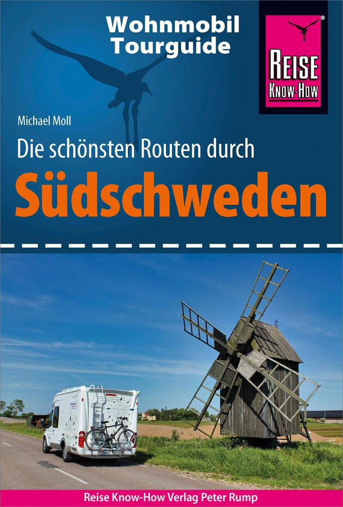 Reise Know-How Wohnmobil-Tourguide Südschweden: Die schönsten Routen als eBook von Michael Moll