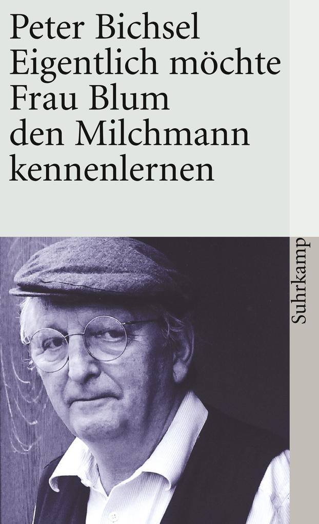 Eigentlich möchte Frau Blum den Milchmann kennenlernen als eBook