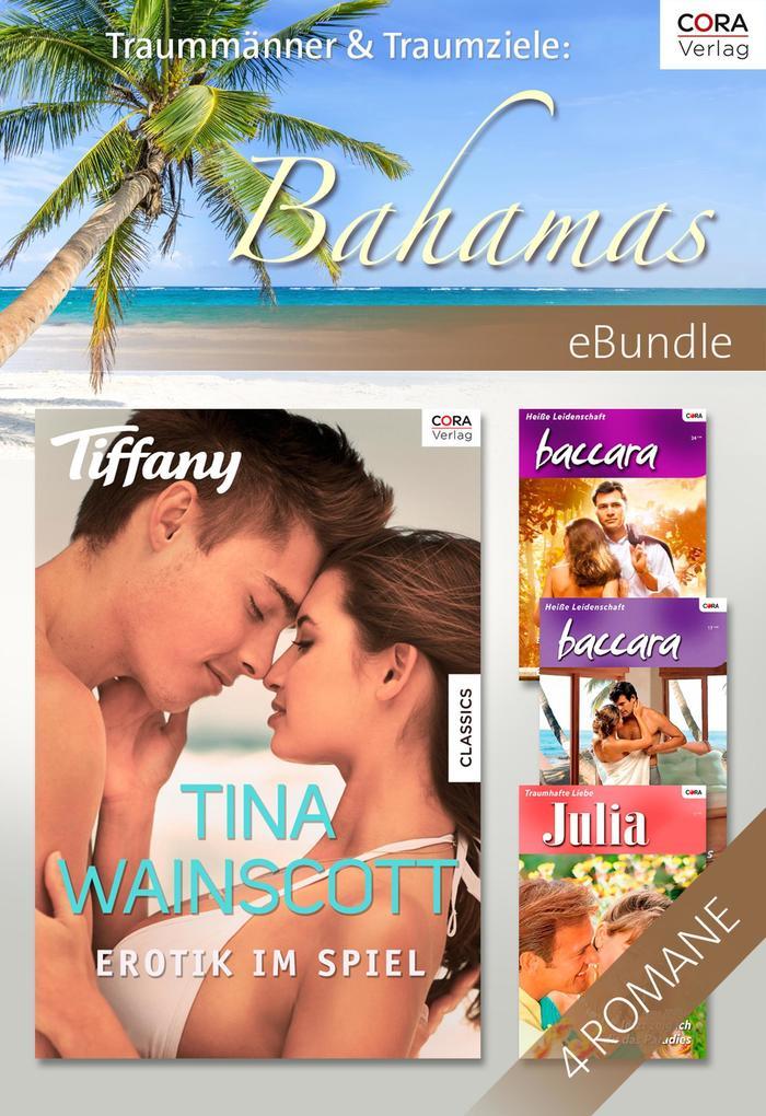 Traummänner & Traumziele: Bahamas als eBook