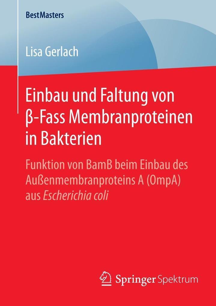 Einbau und Faltung von ß-Fass Membranproteinen in Bakterien als eBook pdf