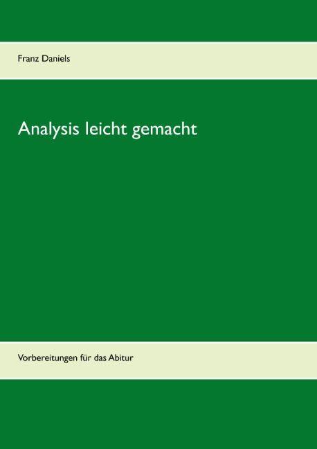 Analysis leicht gemacht als Buch