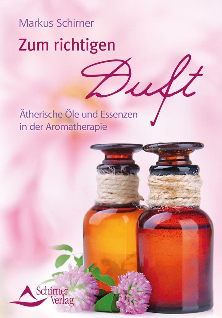 Zum richtigen Duft als eBook