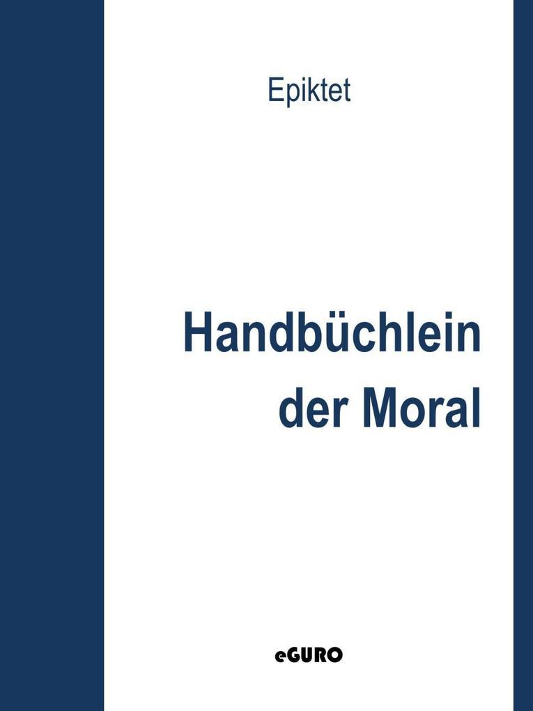 Handbüchlein der Moral als eBook