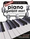 Piano gefällt mir! Classics - Von Mozart bis Die Klavierspielerin
