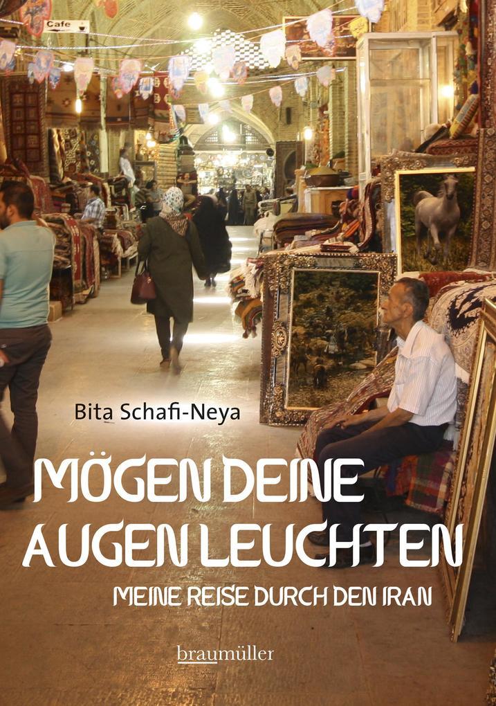 Mögen deine Augen leuchten als eBook von Bita Schafi-Neya