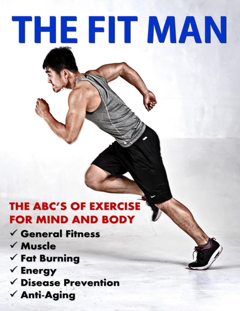The Fit Man als eBook von Steven Carroll, Lorna Carroll