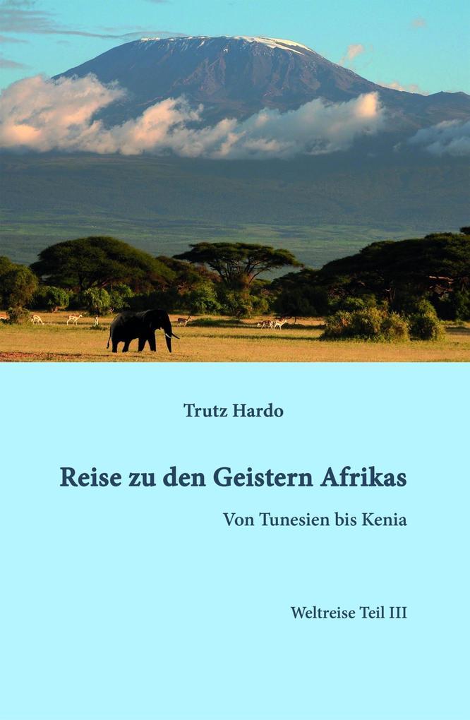 Reise zu den Geistern Afrikas als eBook