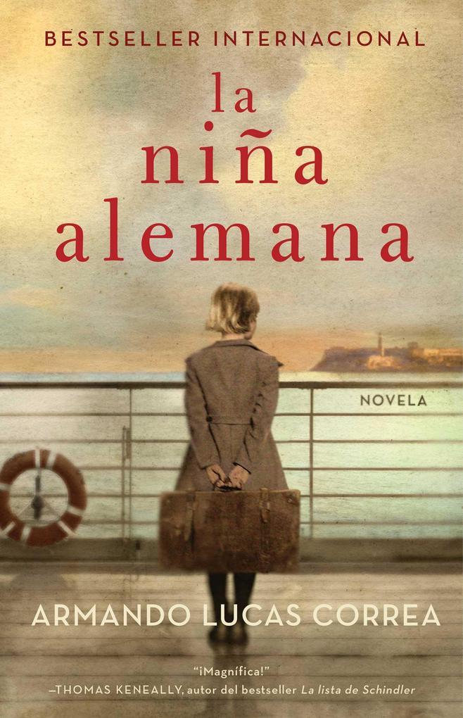 La Niña Alemana (the German Girl Spanish Edition): Novela als Taschenbuch