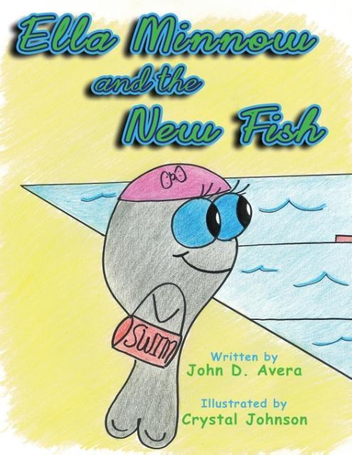 Ella Minnow and the New Fish als Taschenbuch von John D Avera