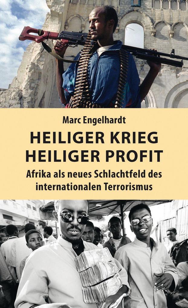 Heiliger Krieg - heiliger Profit als eBook