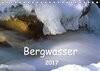 Bergwasser (Tischkalender 2017 DIN A5 quer)