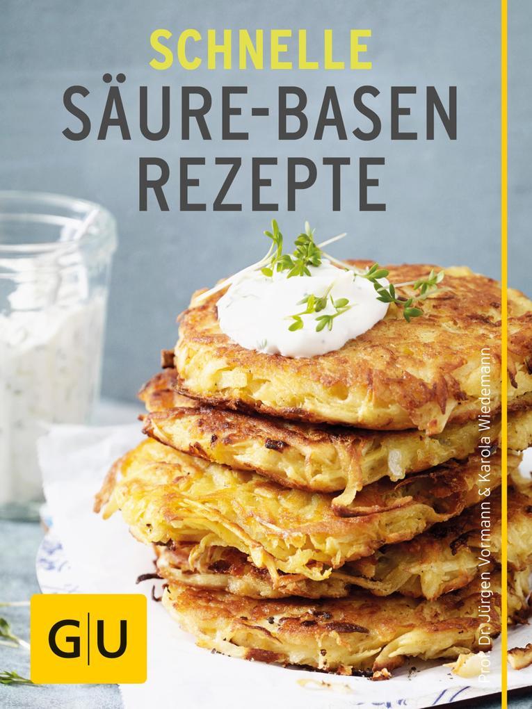 Schnelle Säure-Basen-Rezepte als eBook epub