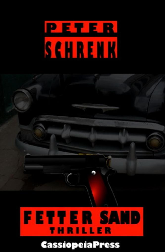 Fetter Sand: Thriller als eBook