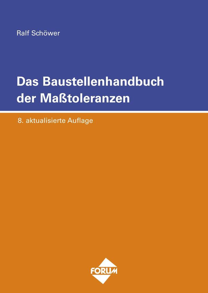Das Baustellenhandbuch der Masstoleranzen als eBook