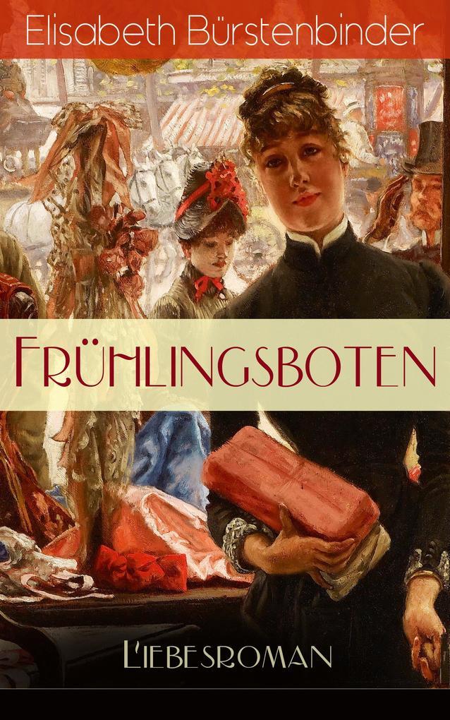 Frühlingsboten (Liebesroman) als eBook