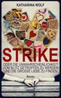 Strike - oder die Unwahrscheinlichkeit vom Blitz getroffen zu werden und die große Liebe zu finden