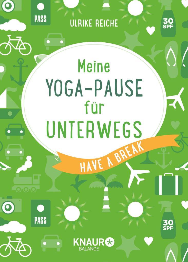 Meine Yoga-Pause für unterwegs als eBook