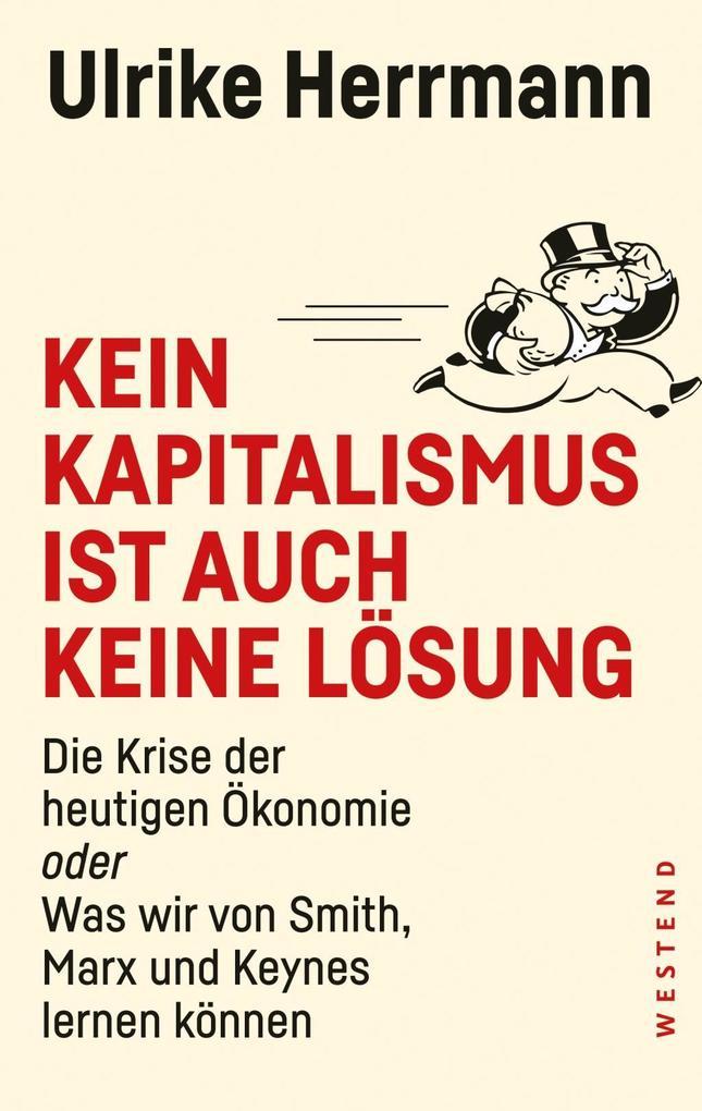 Kein Kapitalismus ist auch keine Lösung als Buch