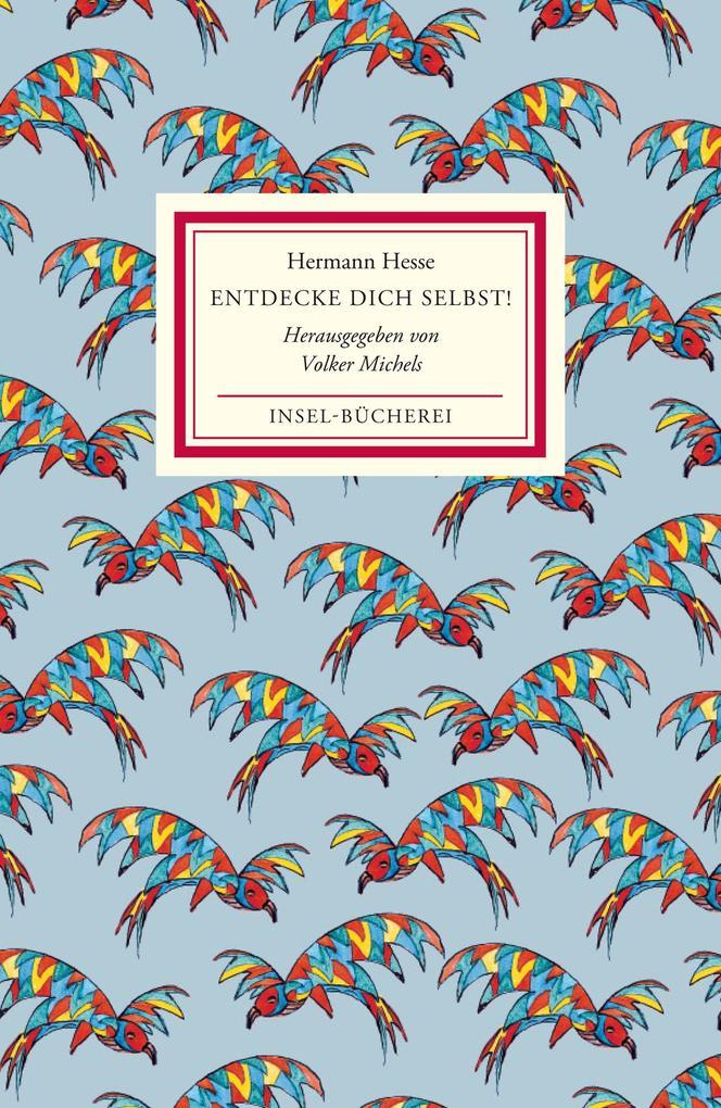 Entdecke dich selbst! als eBook von Hermann Hesse
