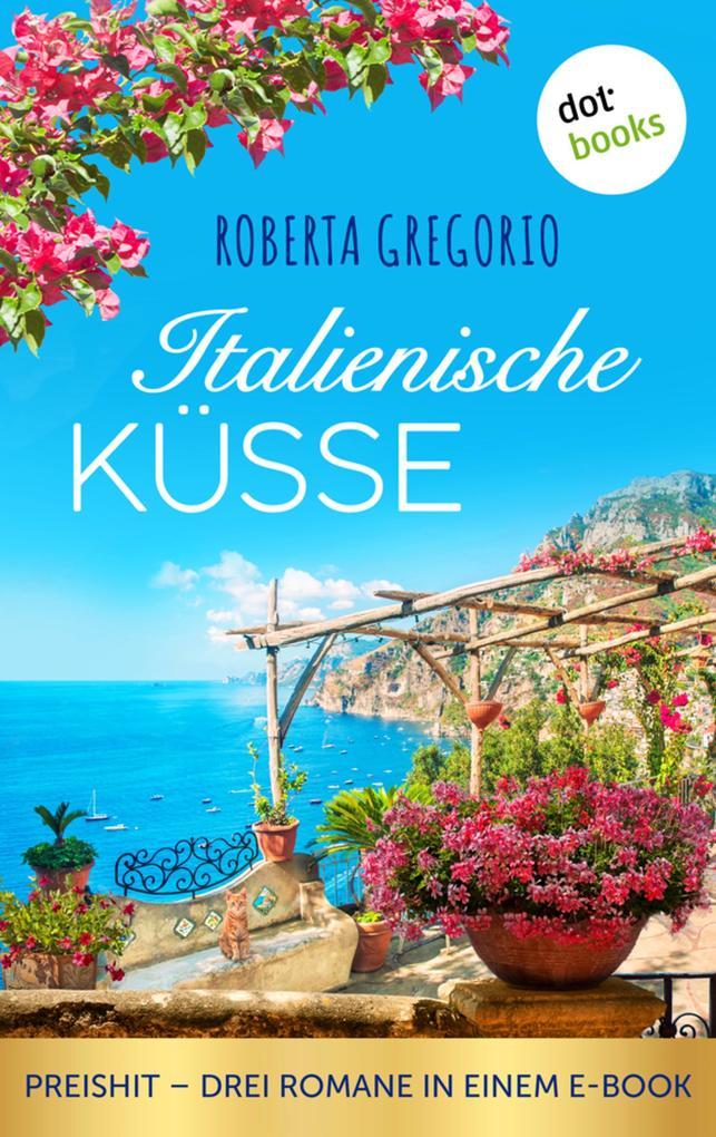 Italienische Küsse als eBook epub