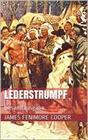 Lederstrumpf (Gesamtausgabe - Der Wildtöter, Der letzte Mohikaner, Der Pfadfinder, Die Ansiedler, Die Prärie)