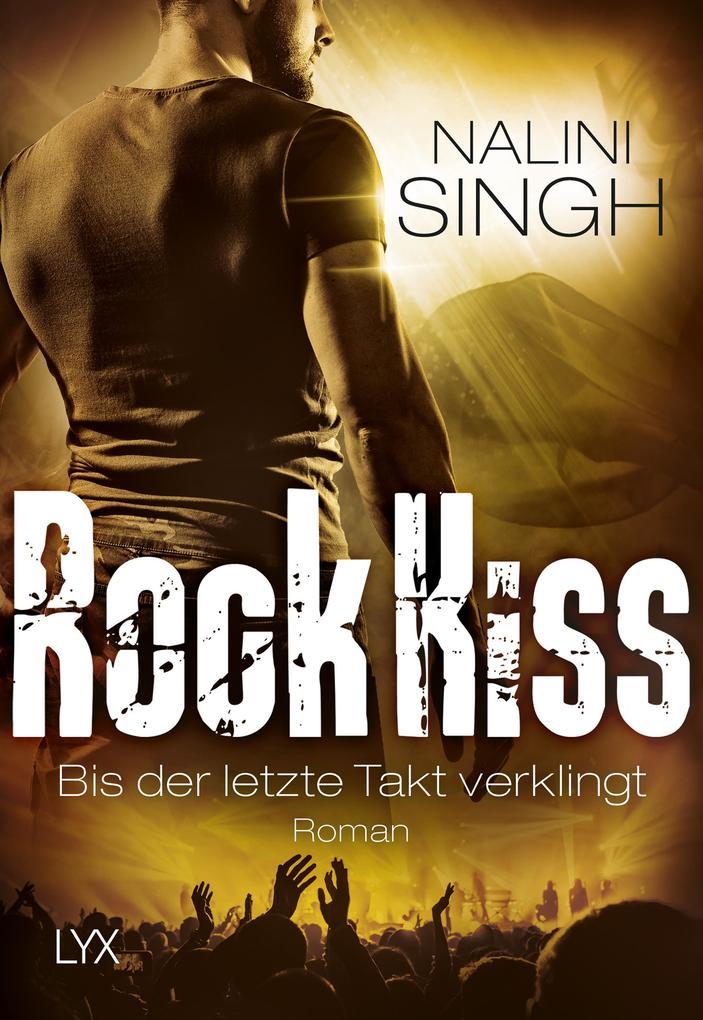 Rock Kiss - Bis der letzte Takt verklingt als Taschenbuch