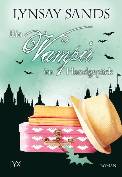 Ein Vampir im Handgepäck als Taschenbuch von Lynsay Sands