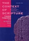 The Context of Scripture (3 Vols): Canonical Compositions, Monumental Inscriptions and Archival Documents from the Biblical World