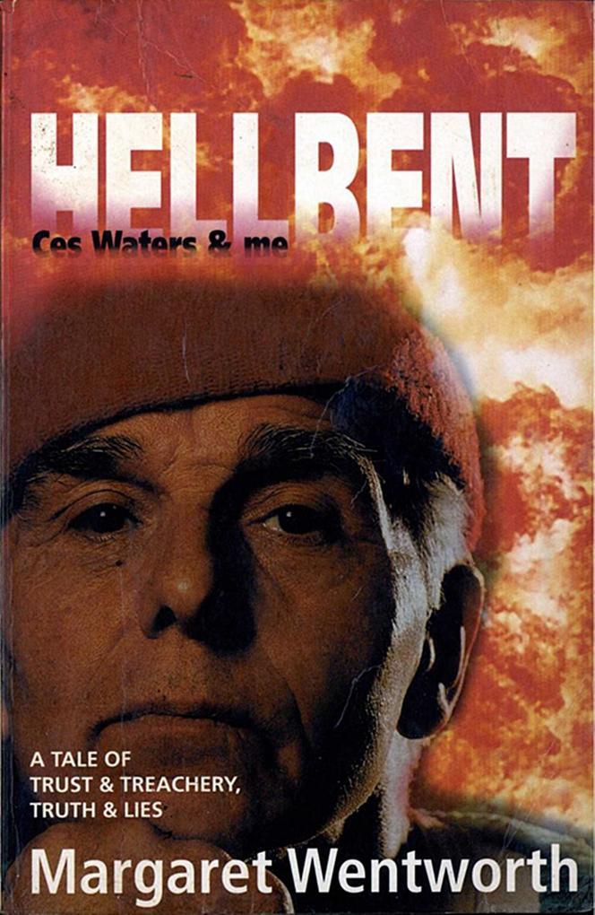 Hellbent: Ces Waters & Me als eBook von Margaret Wentworth