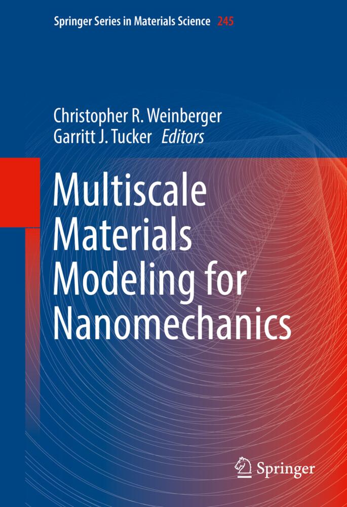 Multiscale Materials Modeling for Nanomechanics als Buch