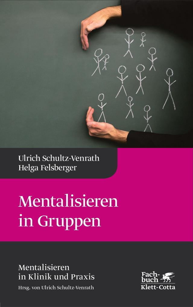 Mentalisieren in Gruppen als Buch