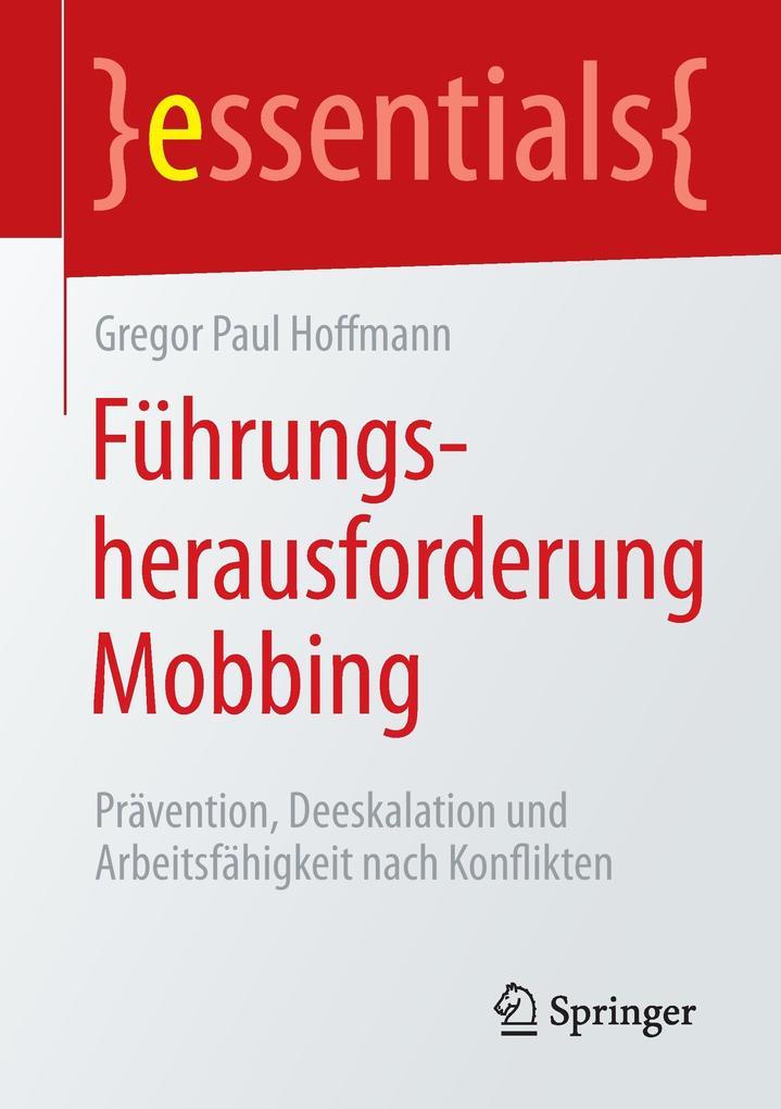 Führungsherausforderung Mobbing als Buch von Gr...