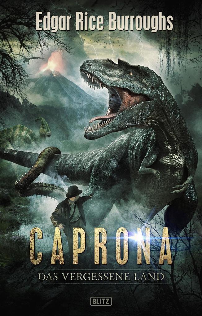 Kult-Romane 01: Caprona - Das vergessene Land als eBook von Edgar Rice Burroughs