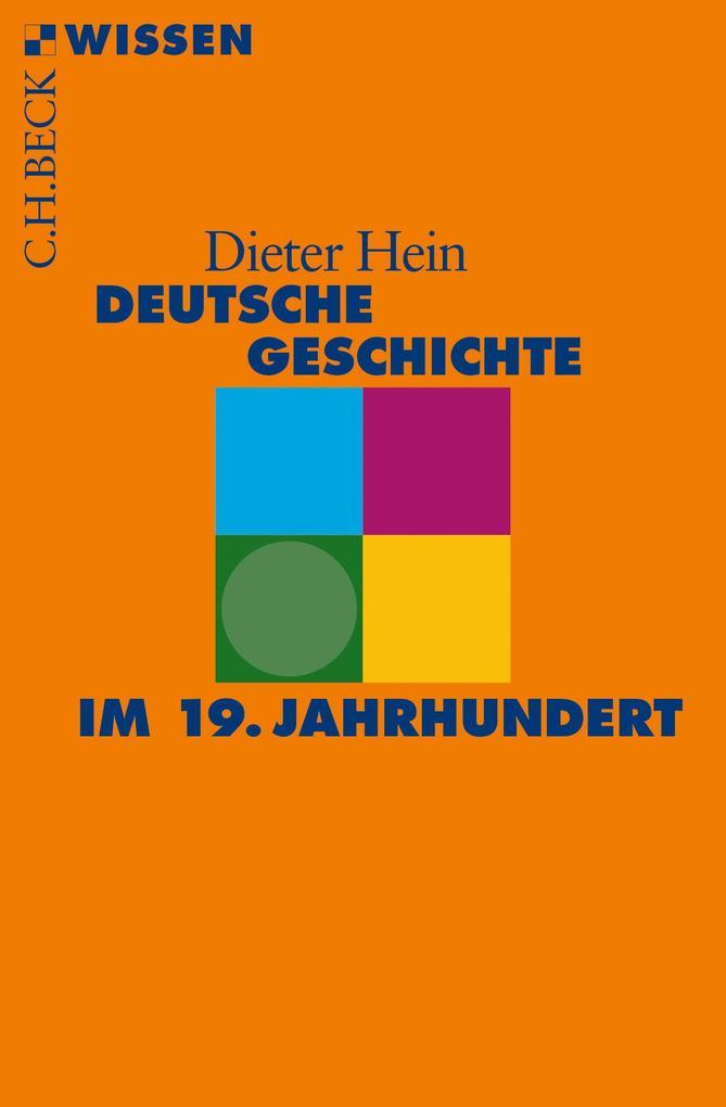 Deutsche Geschichte im 19. Jahrhundert als eBook epub