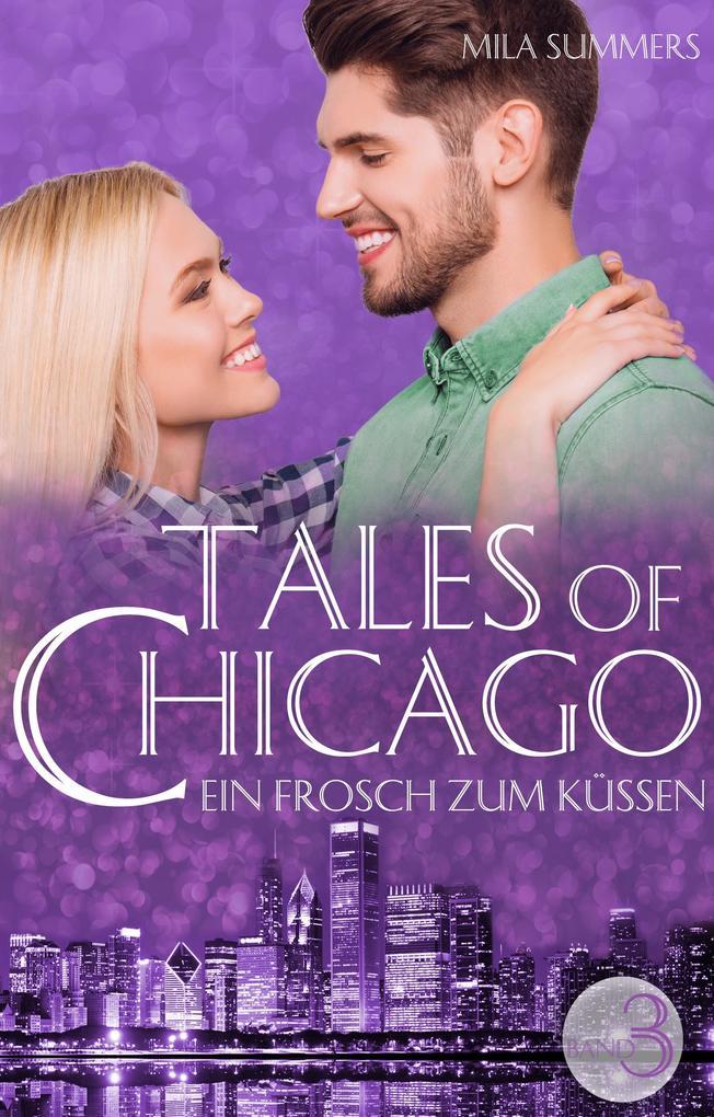 Ein Frosch zum Küssen (Tales of Chicago 3) als eBook