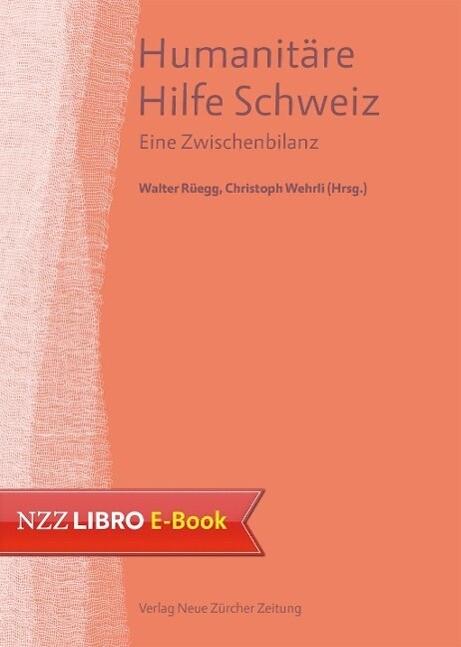 Humanitäre Hilfe Schweiz als eBook