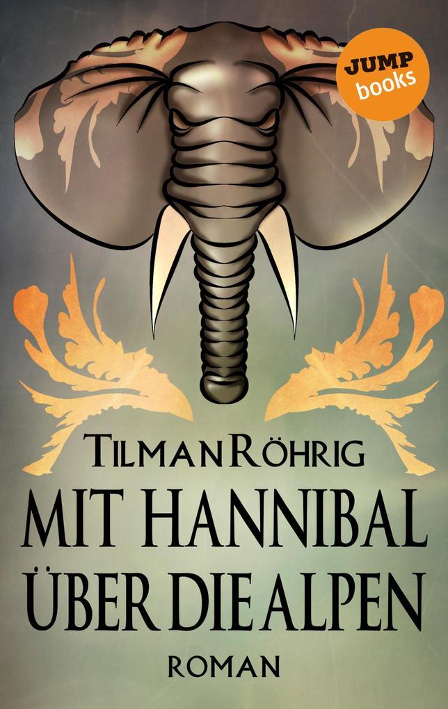Mit Hannibal über die Alpen als eBook
