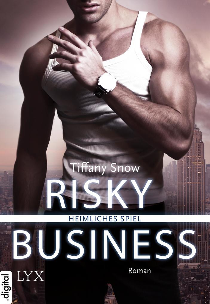 Risky Business - Heimliches Spiel als eBook