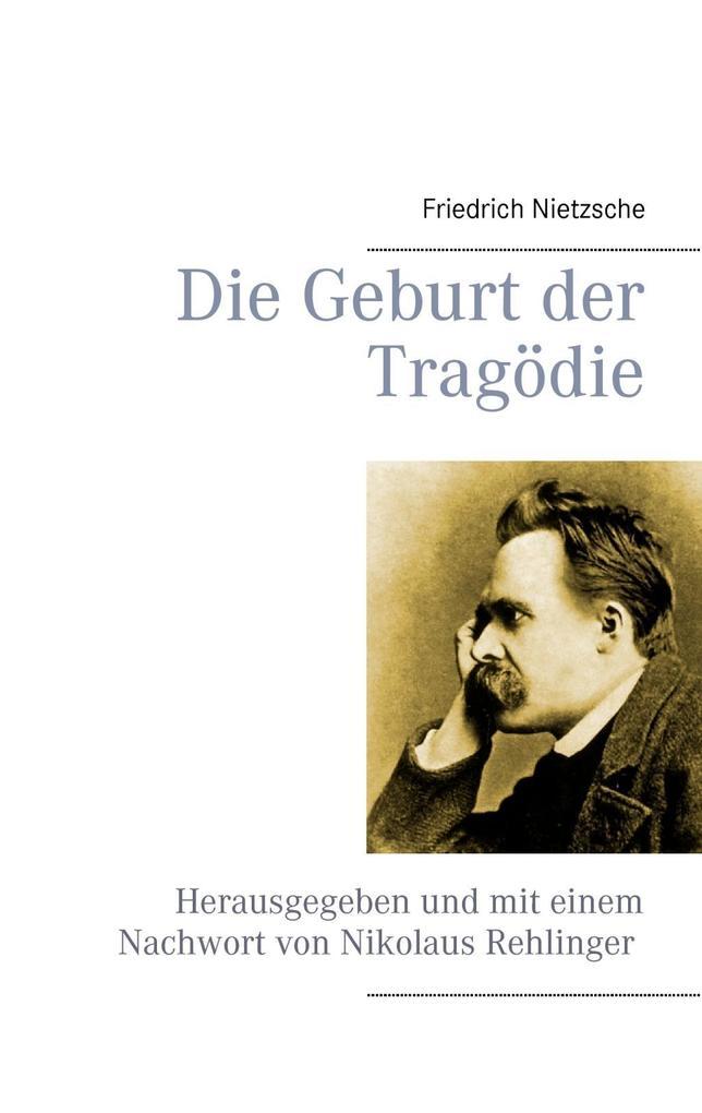 Die Geburt der Tragödie als eBook